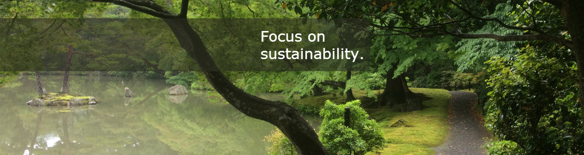 Focus on environment and sustainability